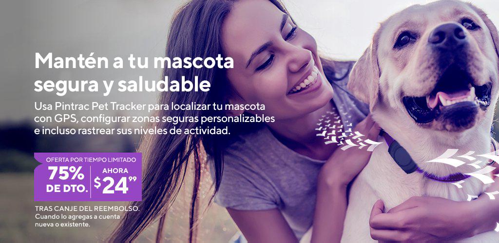 Mantén a tu mascota segura y saludable. Usa Pintrac Pet Tracker para localizar tu mascota conGPS, configurar zonas seguras personalizables e incluso rastrear sus niveles de actividad. Ahora 75% de descuento. $24.99 cuando lo agregas a una línea de servicio nueva o existente.