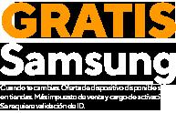 Samsung gratis cuando te cambias. Oferta de dispositivo disponible solo en tiendas. Más impuesto de venta y cargo de activación. Se requiere validación de ID.