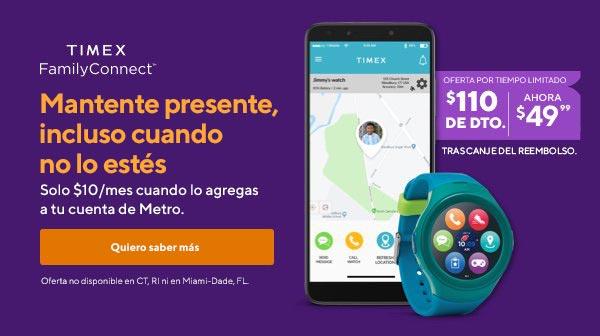 Timex Family Connect. El reloj con conexión celular para tus hijos. Mantente presente, incluso cuando lo estés. Solo $10/mes cuando lo agregas a tuMetro Connect. Metro by T-Mobile.