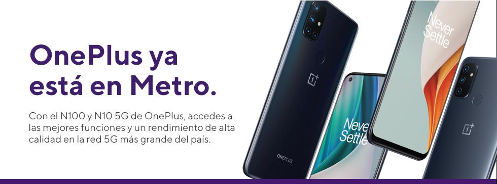 OnePlus ya está en Metro. Con el N100 y el N10 5G deOnePlus, obtienes las mejores funciones y un rendimiento óptimo en la red5G más grande del país.