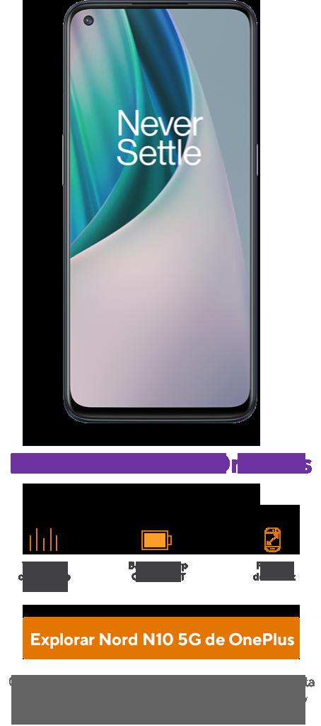 OnePlus Nord N10 5G. Cuando te cambias y activas en el plan de60 dólares. Oferta disponible solo en tiendas. Más impuesto de venta y cargo de activación. Se requiere validación de ID.