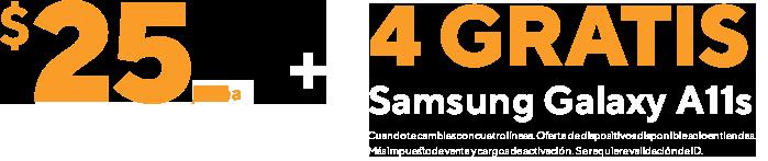 $25/línea sin límites para 4 líneas cuando te cambias y 4 Samsung Galaxy A11s gratis.