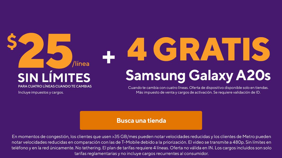 $25 por línea sin límites para hasta cuatro líneas cuando te cambias más 4 Samsung Galaxy A20s gratis. Se aplican restricciones.