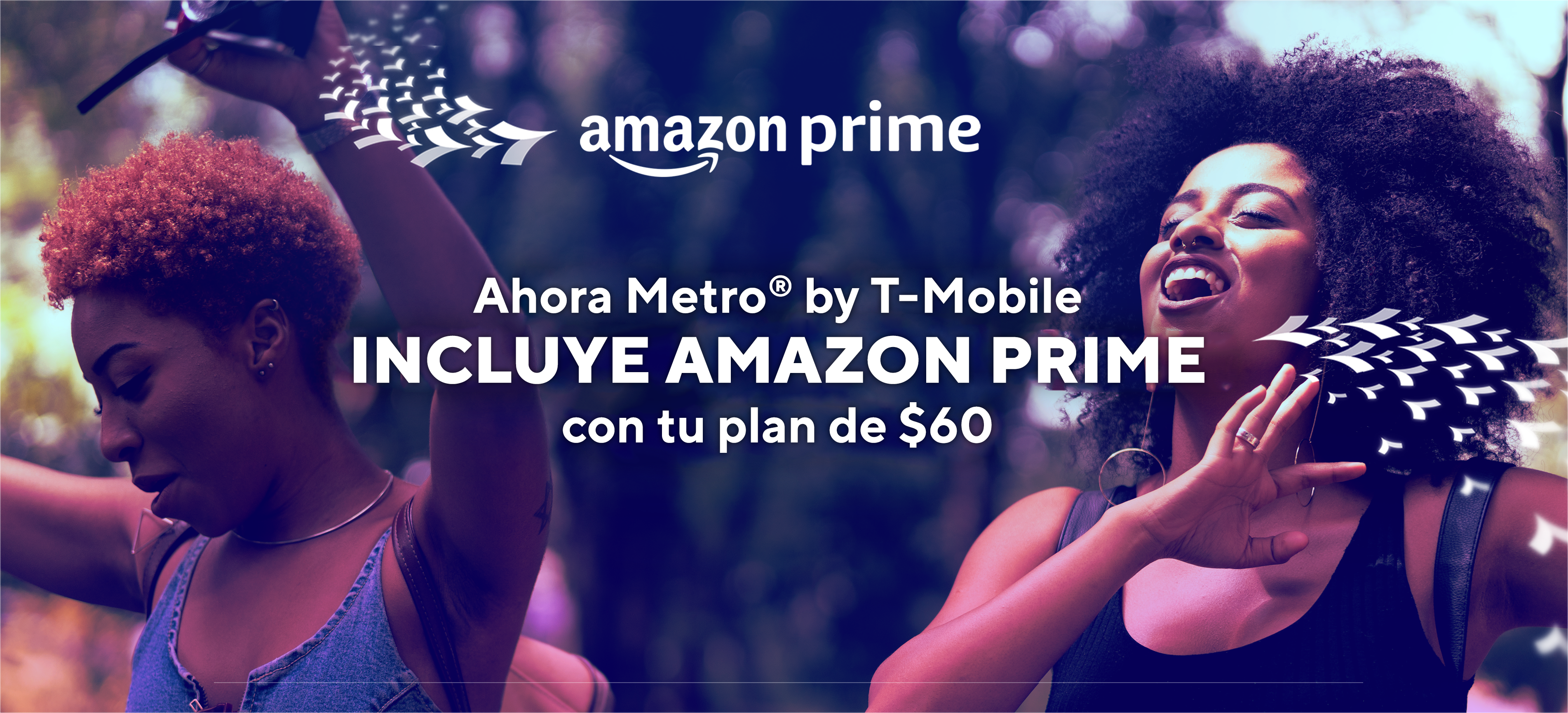 Amazon Prime. Ahora Metro by T-Mobile incluye Amazon Prime con tu plan de $60.