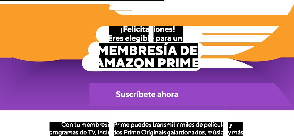 Amazon Prime. ¡Felicitaciones! ¡Eres elegible para una membresía de Amazon Prime! ¡Suscríbete ahora! Con tu membresía Prime puedes transmitir miles de películas y programas de TV, incluidos Prime Originals galardonados, música y más. Solo los planes de Metro by T-Mobile incluyen Amazon Prime. Gracias por unirte: adelante y completa la suscripción a tu nueva cuenta. ¡Y mira todo lo que podrás disfrutar!