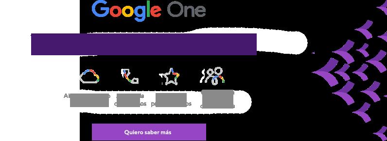 Google One. 100 GB de almacenamiento en la nube, respaldo móvil y beneficios adicionales para miembros.